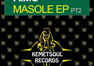 Aimo - Masole PT2, afro house, new afro house music, download latest south african house music, afro afrohouse mp3 download