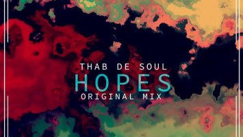 Thab De Soul - Hopes