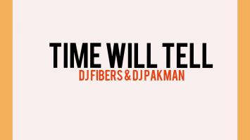 DJ Fibers & DJ PAKMAN - Time Will Tell (Afro Mix)