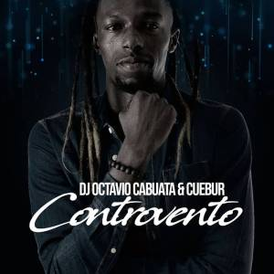 DJ Octavio Cabuata - Controvento (feat. Cuebur), afro beat, angola afro house 2018 download mp3 for free