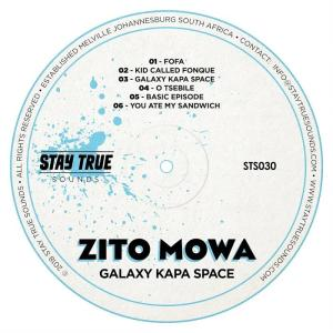 Zito Mowa - Galaxy Kapa Space EP, deep house music, south african deep house 2018, deep house sounds, new deep house mp3