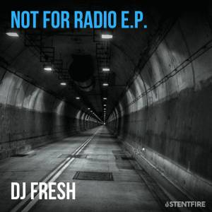 DJ Fresh - Not For Radio EP, afro house instrumental, new afro house music, south african house music, latest south african house, new house music 2018, best house music 2018, latest house music tracks, dance music, latest sa house music