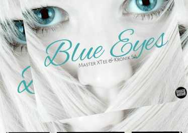 MasterXTee & KronikSA - Blue Eyes (Insane Malwela's Version)