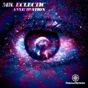 Mr.Eclectic - Anticipation (Original MiX)