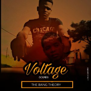 Voltage Sounds - The Bang Theory EP.01