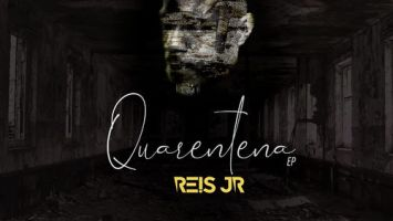 Dj Reis Junior - Quarentena EP