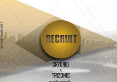 CryoniQ & Trizonic - Recruit