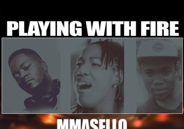 Mmasello - Playing With Fire (feat. Wallet & Lez Moral)