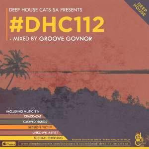 Groove Govnor - Deep House Cats Mix #112