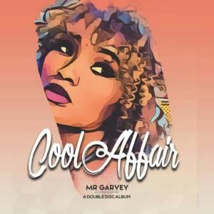 Cool Affair - Mr Garvey Double Disc
