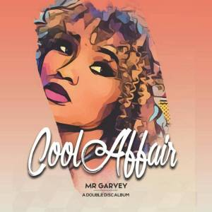Cool Affair - Mr Garvey Double Disc