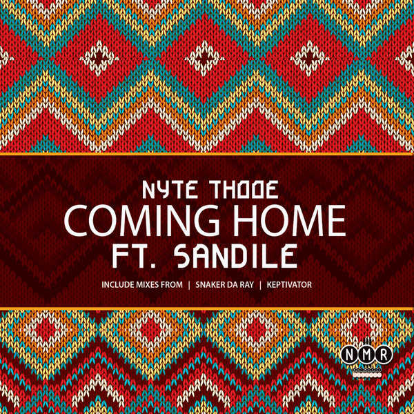 Nyte Thooe feat. Sandile – Coming Home (Snaker Da Ray Remix)