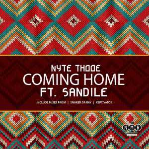 Nyte Thooe feat. Sandile - Coming Home (Snaker Da Ray Remix)