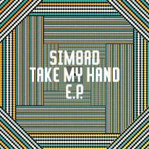 Simbad & Brian Temba - Take My Hand EP