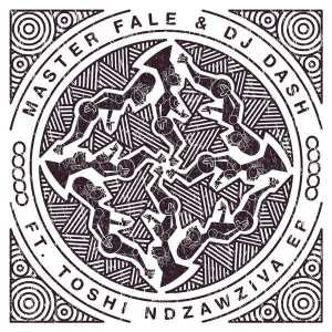 Master Fale & Dash feat. Toshi - Ndzawziva (Christos Fourkis Remix), latest house music, deep house tracks, house music download, club music, afro house music, afro deep house, tribal house music, south african deep house, latest south african house, afro tech, new house music 2018, best house music 2018, african house music