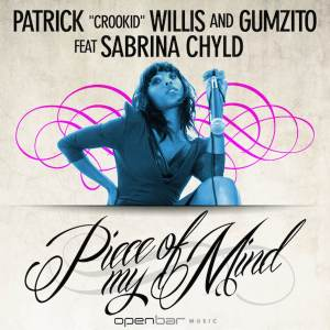 DJ Crookid, Gumzito & Sabrina Chyld - Piece Of My Mind (Oscar P Rework), afro house music, new house music south africa, afro deep house, tribal house music, best house music, african house music, soulful house