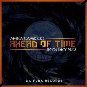 Afrika Capriccio - Ahead Of Time (Mystery Mix), afrotech, new afro house 2019 download mp3