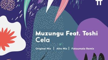 Muzungu feat. Toshi - Cela (Original Mix)