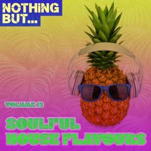 VA Nothing But… Soulful House Flavours, Vol. 12