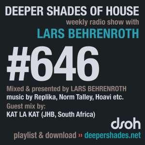 Kat La Kat – Deeper Shades Of House #646 Guest Mix