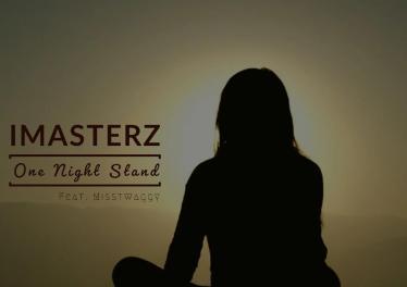 Imasterz - One Night Stand (feat. Misstwaggy)