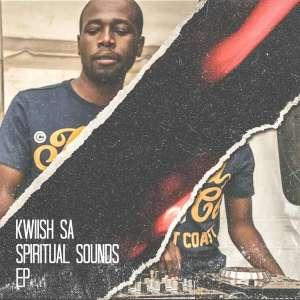 KWiiSH SA - Spiritual Sounds Mix Vol.9, new amapiano music, amapiano mixtapes, sa amapiano mix, amapiano 2019 dj mix