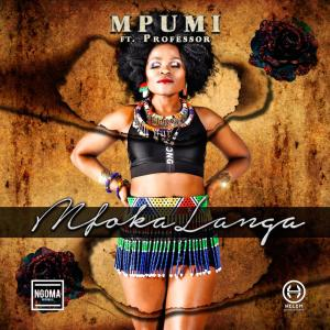 Mpumi - Mfokalanga (feat. Professor), south african afro house, new south africa music, afro house 2019, latest afrohouse