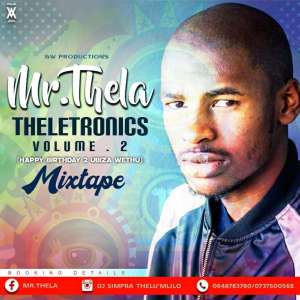 Mr Thela - Theletronics Vol.2 (HBD Biza Wethu), gqom music download, club music, afro house music, mp3 download gqom music, gqom music 2018, new gqom songs, south africa gqom music.