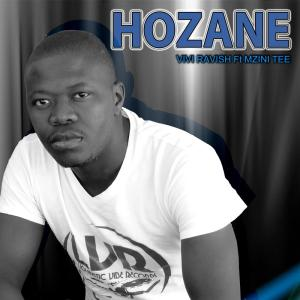 Vivi Ravish - Hozane (feat. Mzini Tee)