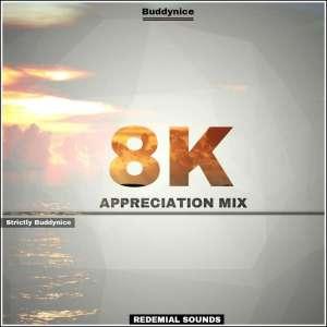 Buddynice - 8K Appreciation Mix (Redemial Sounds), deep house music, deep house 2019, deep house datafilehost, house insurance, latest house music datafilehost, deep house sounds, fakaza deep house mix, afro mix, latest house music tracks, dance music, latest sa house music