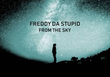 Freddy Da Stupid - From The Sky (Main Afro Mix)