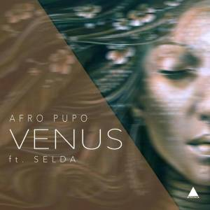Afro Pupo - Venus EP, new house music, angola afro house, afro house 2019 download mp3, afrohouse music, latest house music, musicas de angola