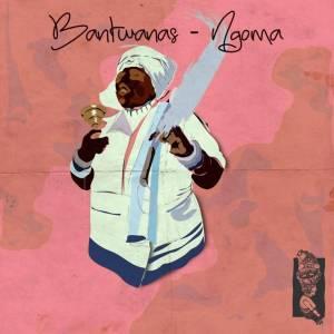 Bantwanas - Ngoma (Original Drummers Mix)