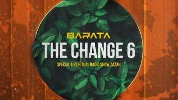 Barata - TheChange #6 (Special Live Ritual Radio Show Zazah)