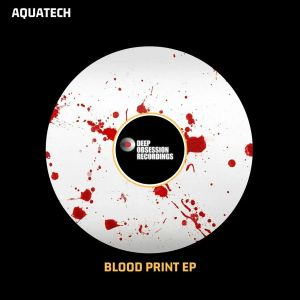 AquaTech - Blood Prints EP