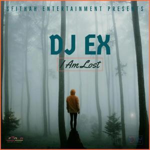 DJ Ex - I Am Lost, sa music,