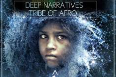 Deep Narratives & Tribe Of Afro – Umzilikazi (Original Mix)