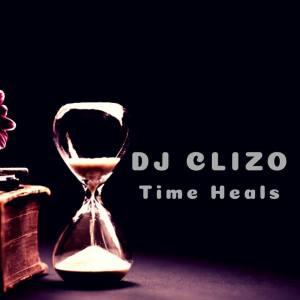 Dj Clizo Time Heals Dj Clizo - Time Heals