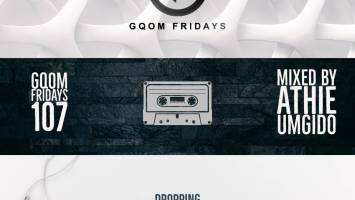 GqomFridays Mix Vol.107 (Mixed By Dj Athie)
