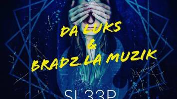 Da Luks & Bradz La Muzik - Sleep Talking (Original Mix)