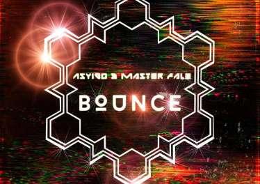 Asyigo & Master Fale - Bounce (As Above So Below)