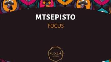Mtsepisto - Focus (Original Mix)
