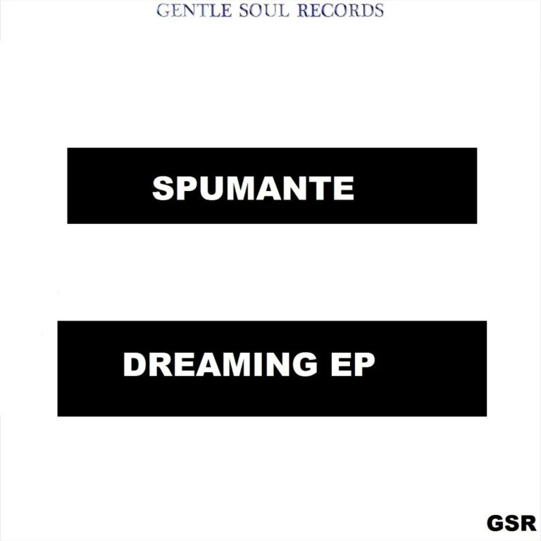 Spumante – Dreaming EP - [DOWNLOAD NOW] Spumante – Dreaming EP