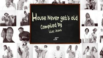 VA - House Never Get's Old. latest house music, deep house tracks, house music download, afro house music, new house music south africa, afro deep house, tribal house music, best house music 2018, african house music, deep house datafilehost, mzansi house music downloads, south african deep house, latest south african house, new sa house music