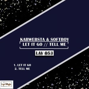 Kabwebsta feat. Softboy - Let It Go (Original Mix)