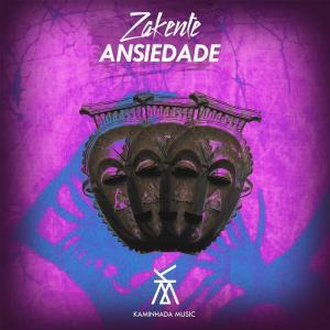 Zakente - Ansiedade (Original Mix)