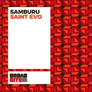 Saint Evo - Samburu (Alternative Dub)