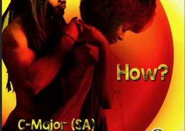C-Major (SA), Venessa Jackson - How (Original Mix)