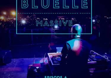 Bluelle - Massive Mix Episode 6