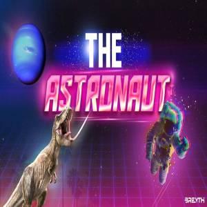 Breyth - The Astronaut